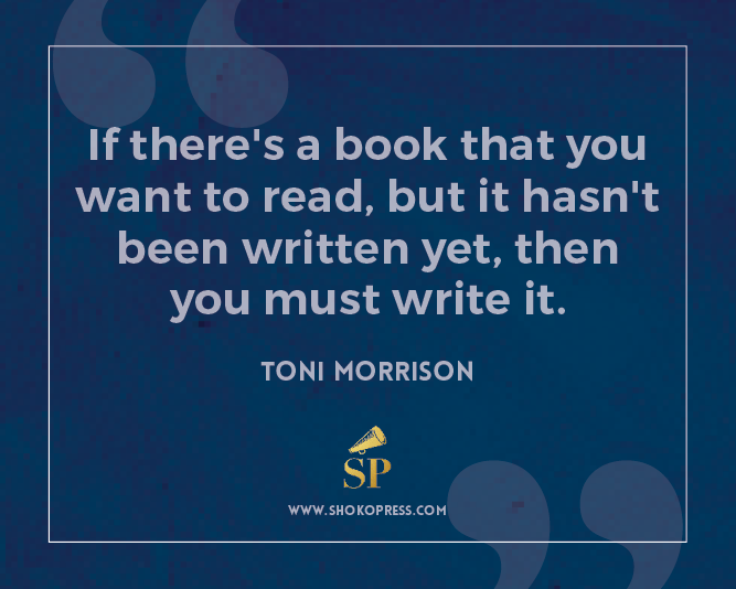 African art books publisher Shoko Press sharing inspiring words by famous American author Toni Morrison