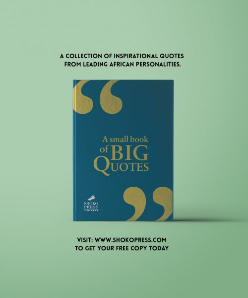 Be Inspired With A Free Book Of Motivational Quotes from Inspirational African Personalities