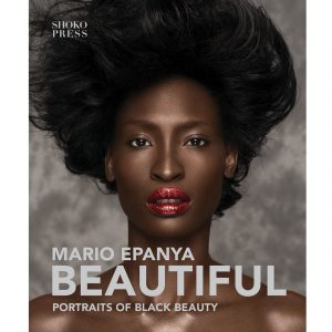 BEAUTIFUL Portraits of black beauty Front Cover Mario Epanya
